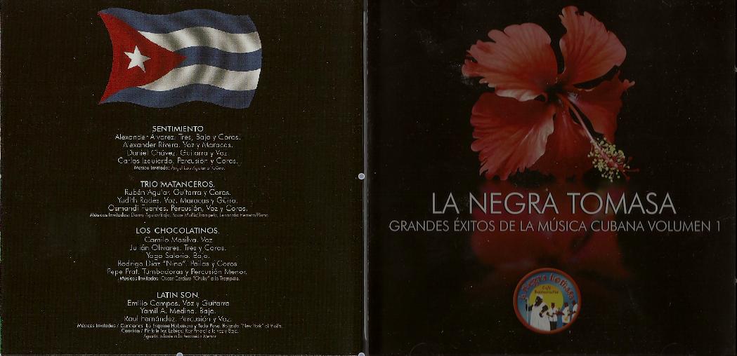 Grandes Éxitos de la Música Cubana Volumen 1  Editado por la Negra Tomasa® 2006